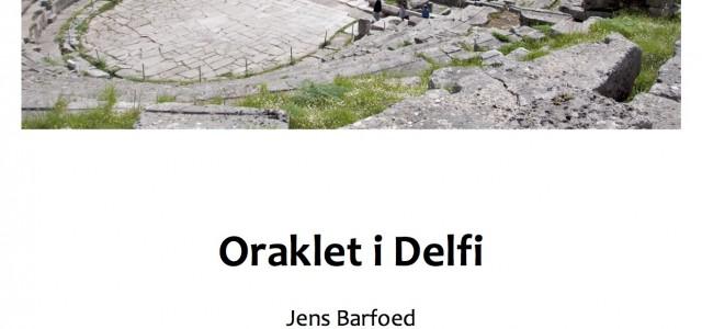 Oraklet i Delfi e-bog af Jens Barfoed Cand.mag. i græsk kultur og dansk, lektor emeritus Jens Barfoed har skrevet denne e-bog,Oraklet i Delfi,om det berømte orakel ved Apollonhelligdommen ved Delfi. […]